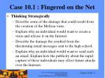 case 10 1 fingered on the net