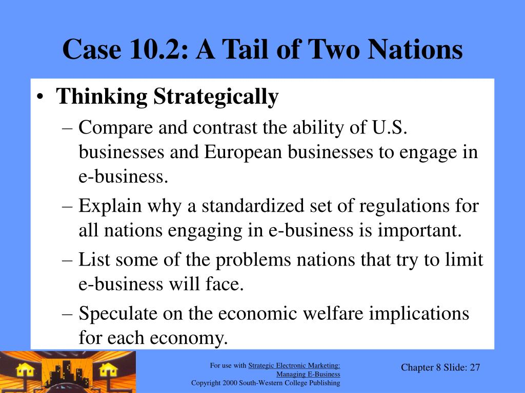 Case 10.2: A Tail of Two Nations