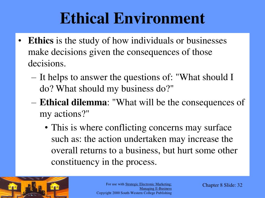 Ethical Environment
