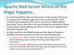 apache web server where all the magic happens