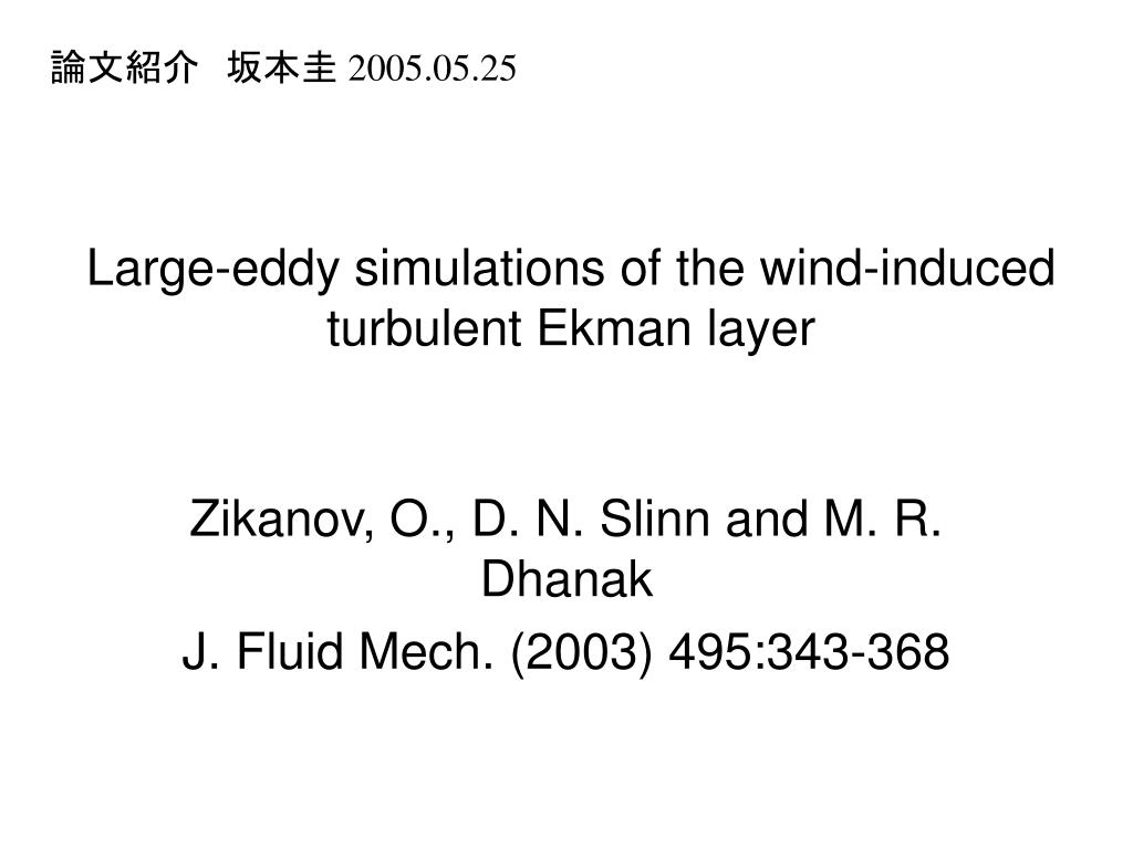 large eddy simulations of the wind induced turbulent ekman layer l.