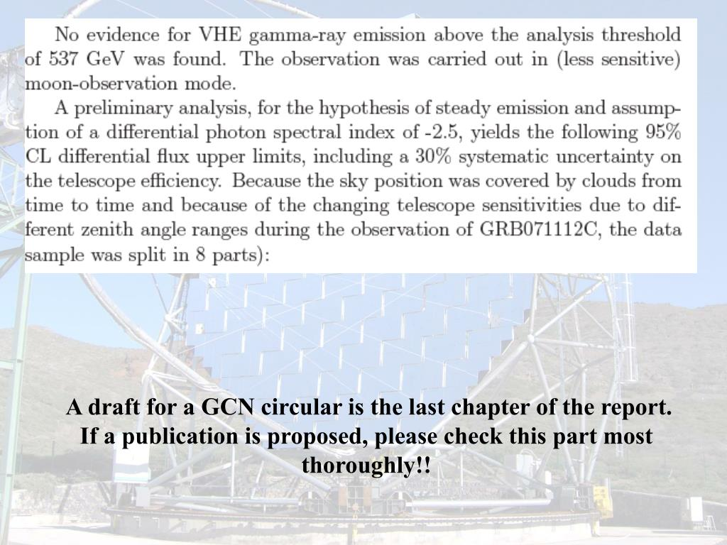 A draft for a GCN circular is the last chapter of the report. If a publication is proposed, please check this part most thoroughly!!