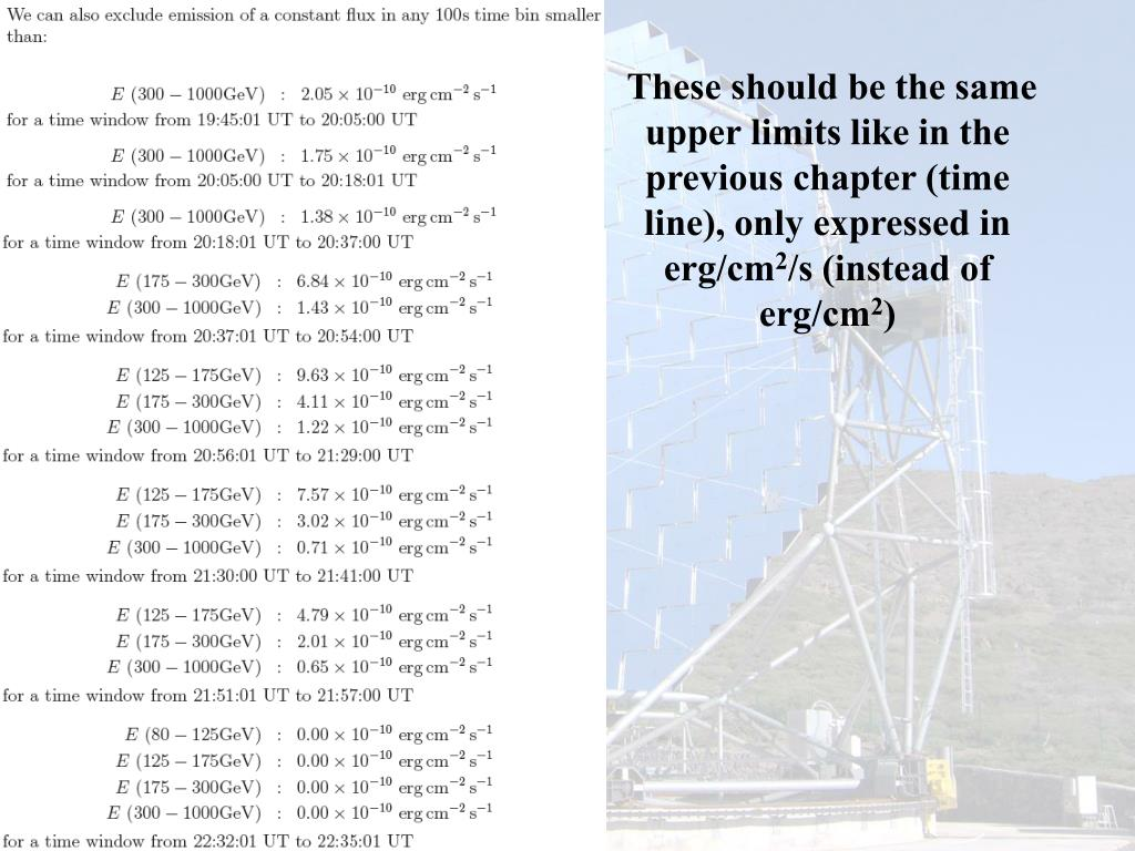 These should be the same upper limits like in the previous chapter (time line), only expressed in erg/cm