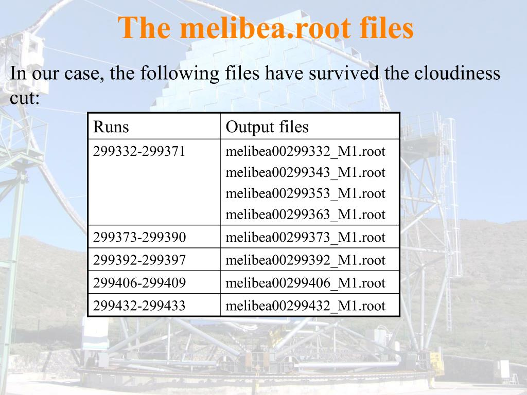 The melibea.root files
