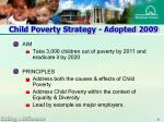 child poverty strategy adopted 2009