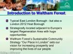 introduction to waltham forest