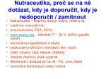 nutraceutika pro se na n dot zat kdy je doporu it kdy je nedoporu it zam tnout