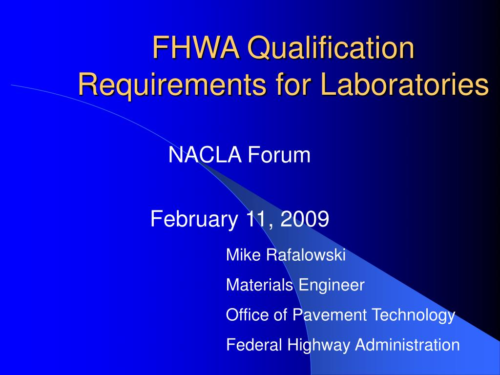 fhwa qualification requirements for laboratories l.