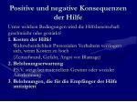 positive und negative konsequenzen der hilfe