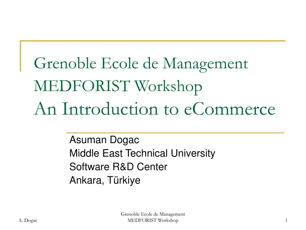 grenoble ecole de management medforist workshop an introduction to ecommerce l.