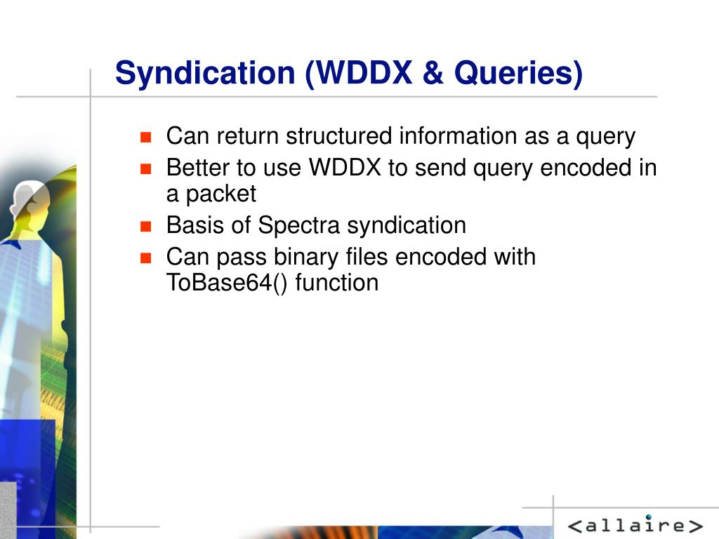Syndication (WDDX & Queries)