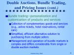 double auctions bundle trading and pricing issues cont