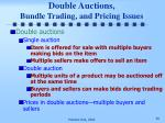 double auctions bundle trading and pricing issues