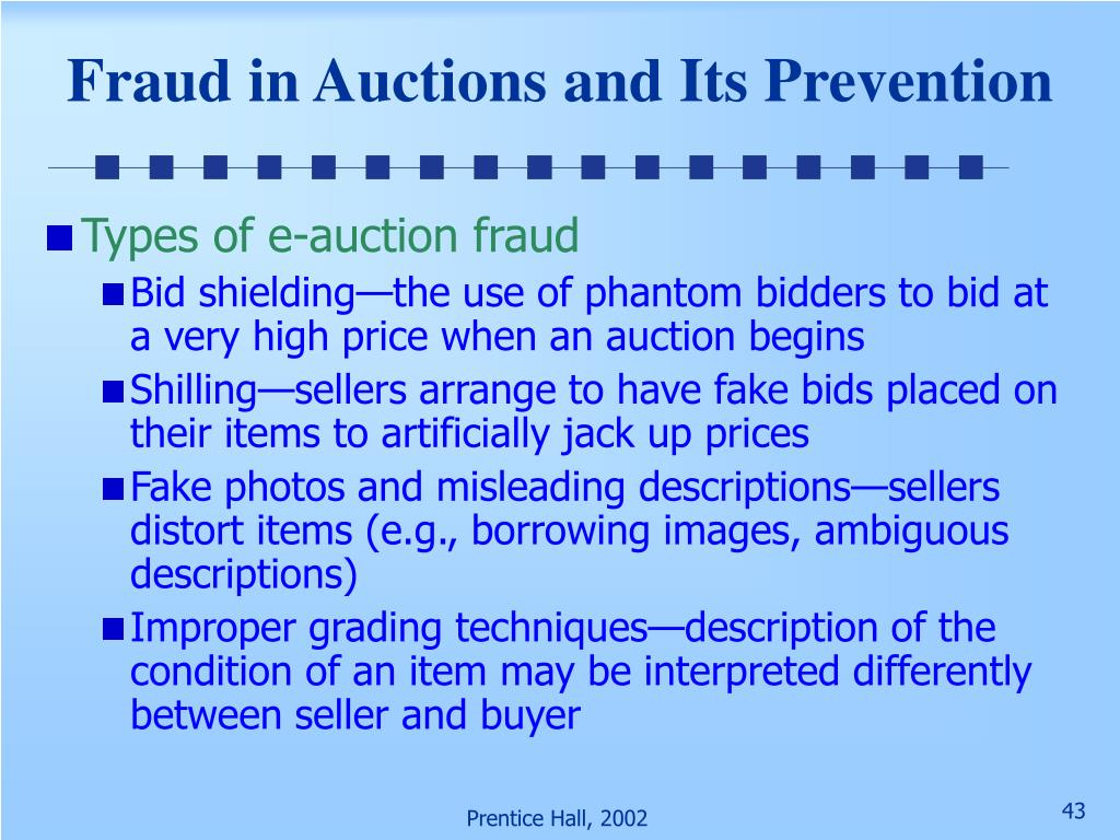 Fraud in Auctions and Its Prevention