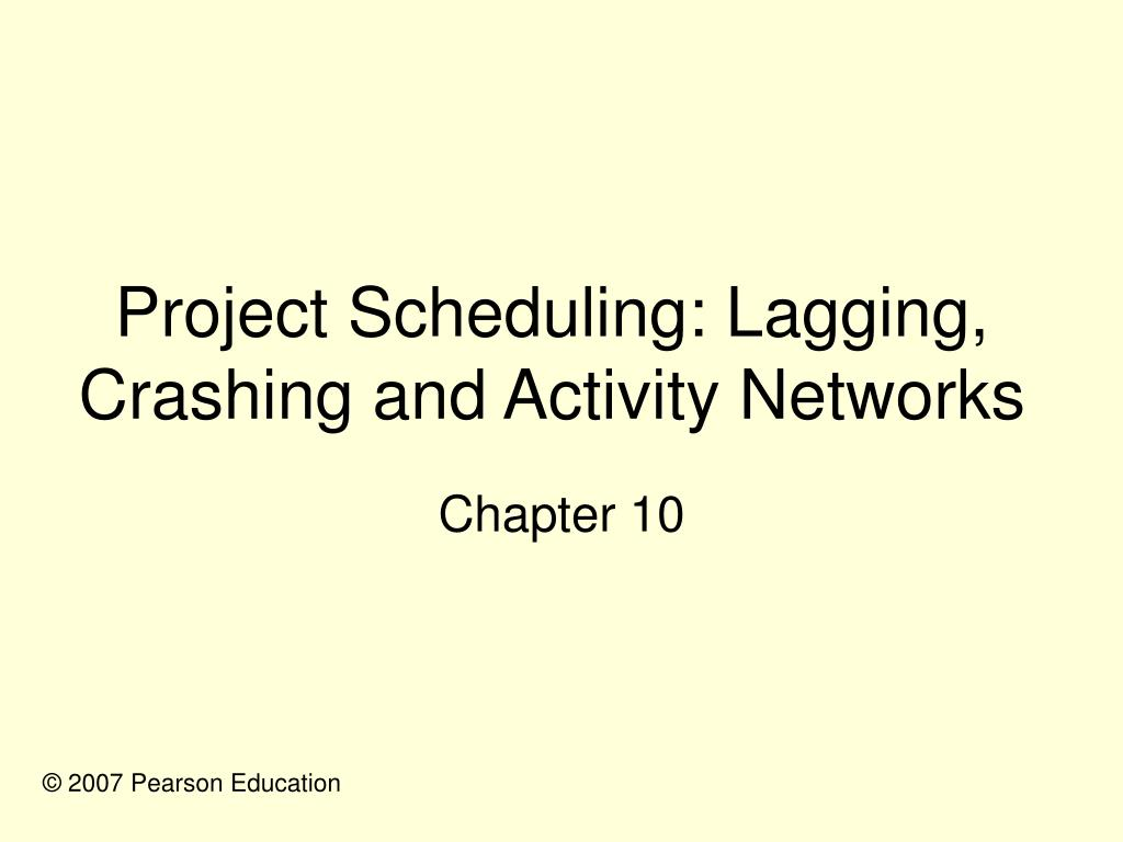 project scheduling lagging crashing and activity networks l.