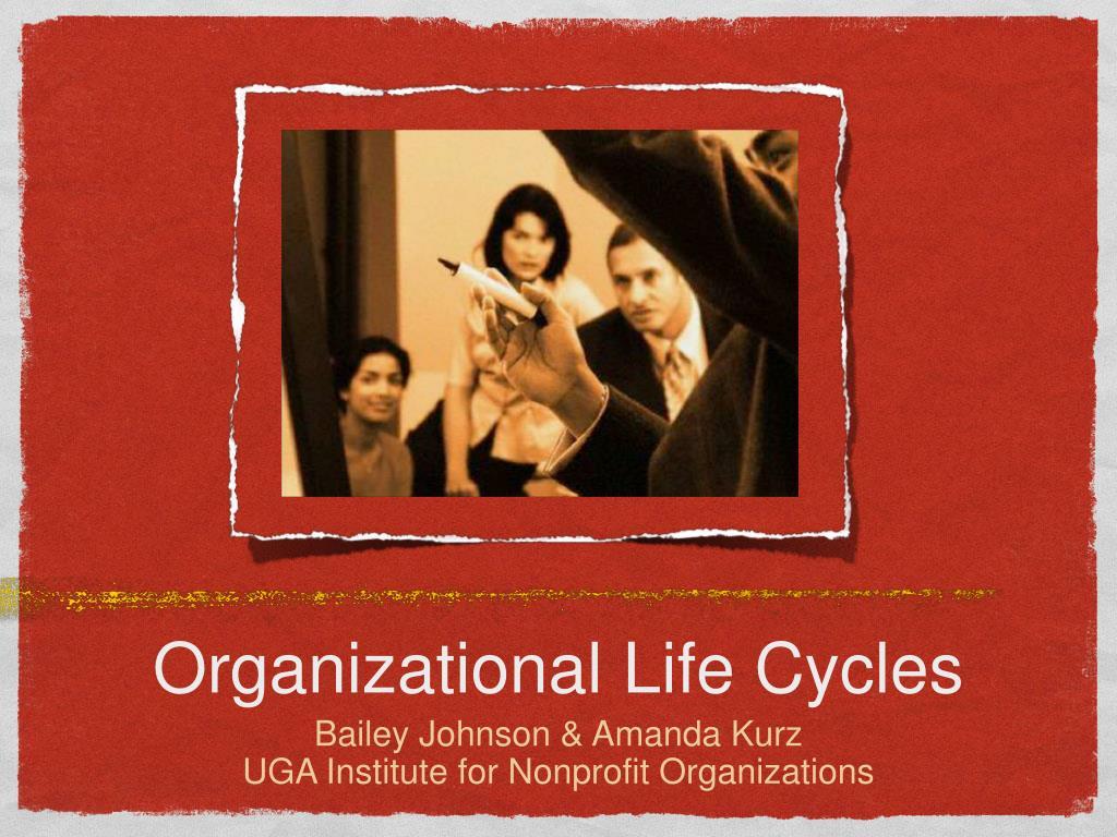 organizational life cycles l.