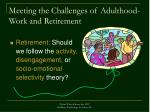 meeting the challenges of adulthood work and retirement17