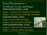 moral development kohlberg s levels and stages