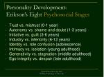 personality development erikson s eight psychosocial stages
