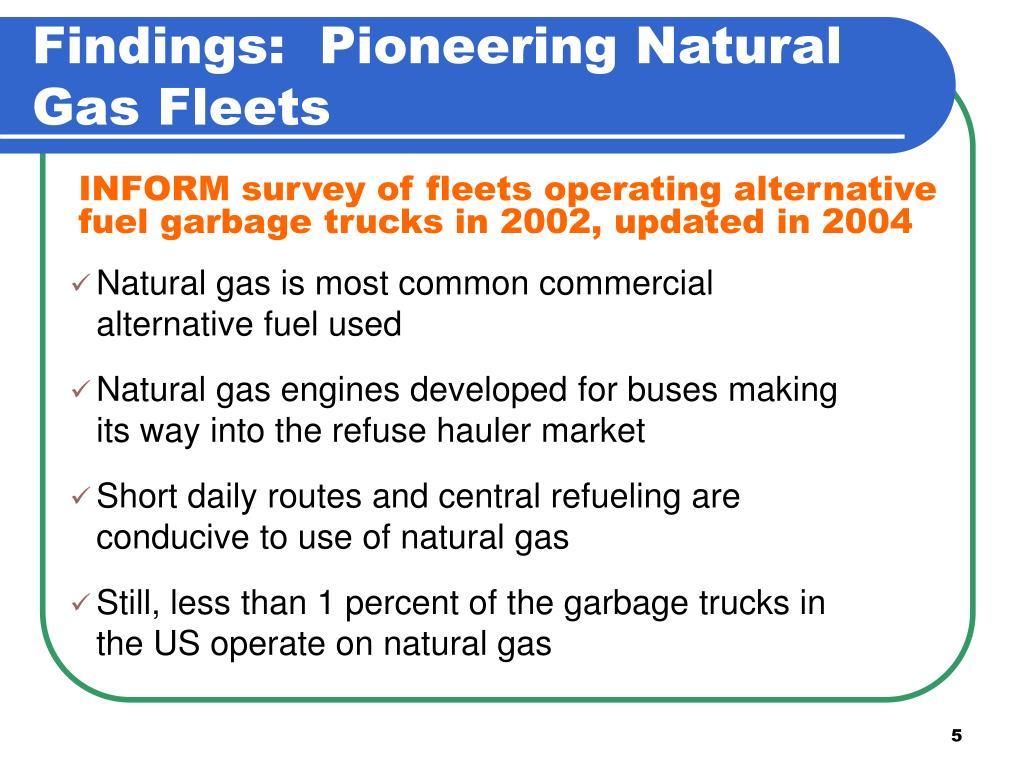 Findings:  Pioneering Natural Gas Fleets
