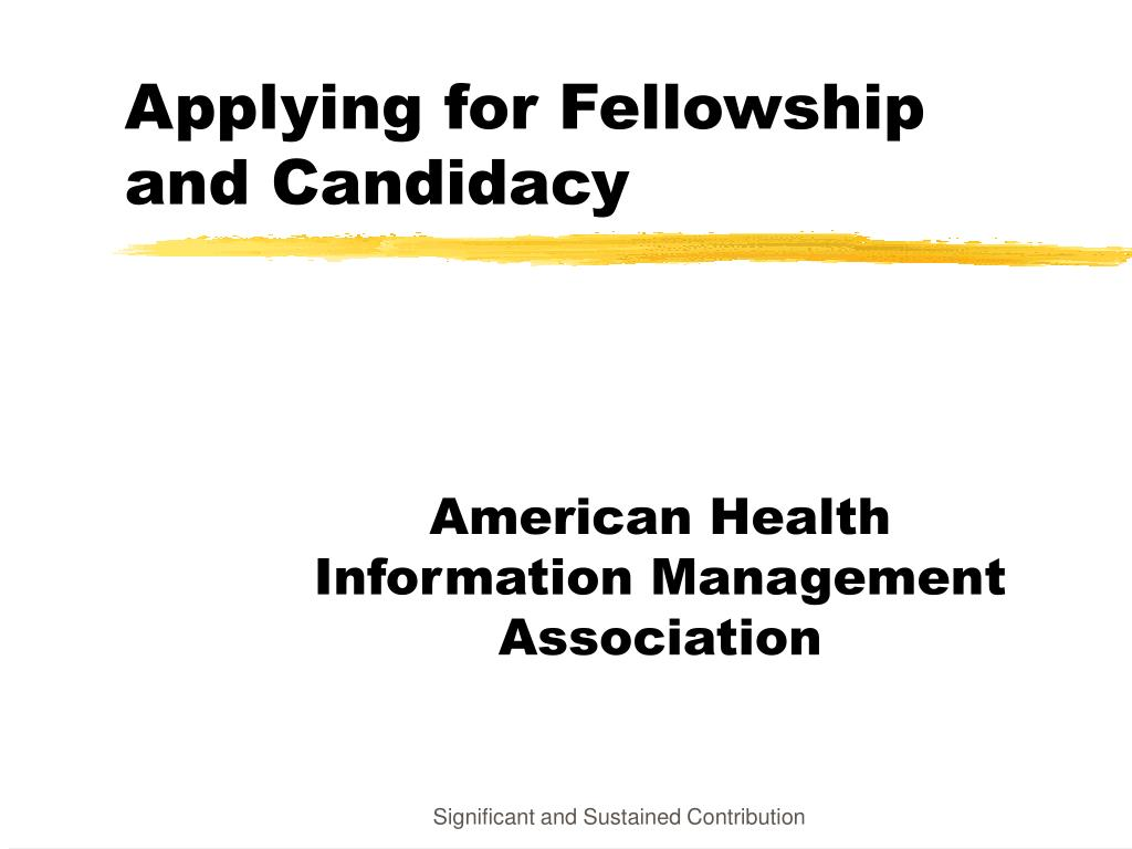applying for fellowship and candidacy l.
