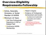 overview eligibility requirements fellowship