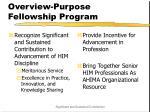 overview purpose fellowship program