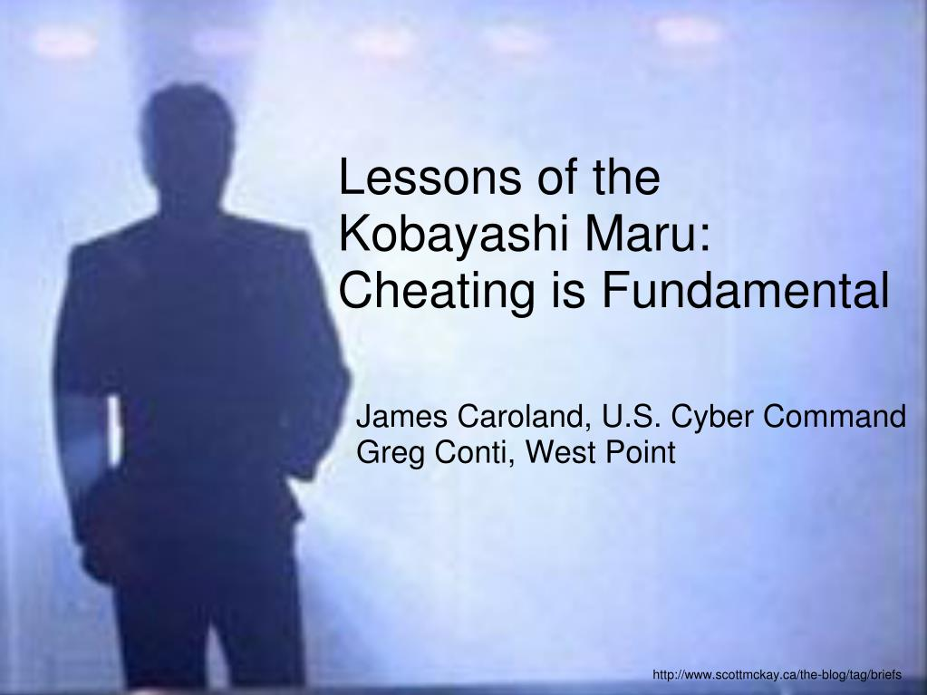 lessons of the kobayashi maru cheating is fundamental l.