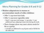 menu planning for grades 6 8 and 9 12