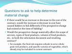 questions to ask to help determine material change