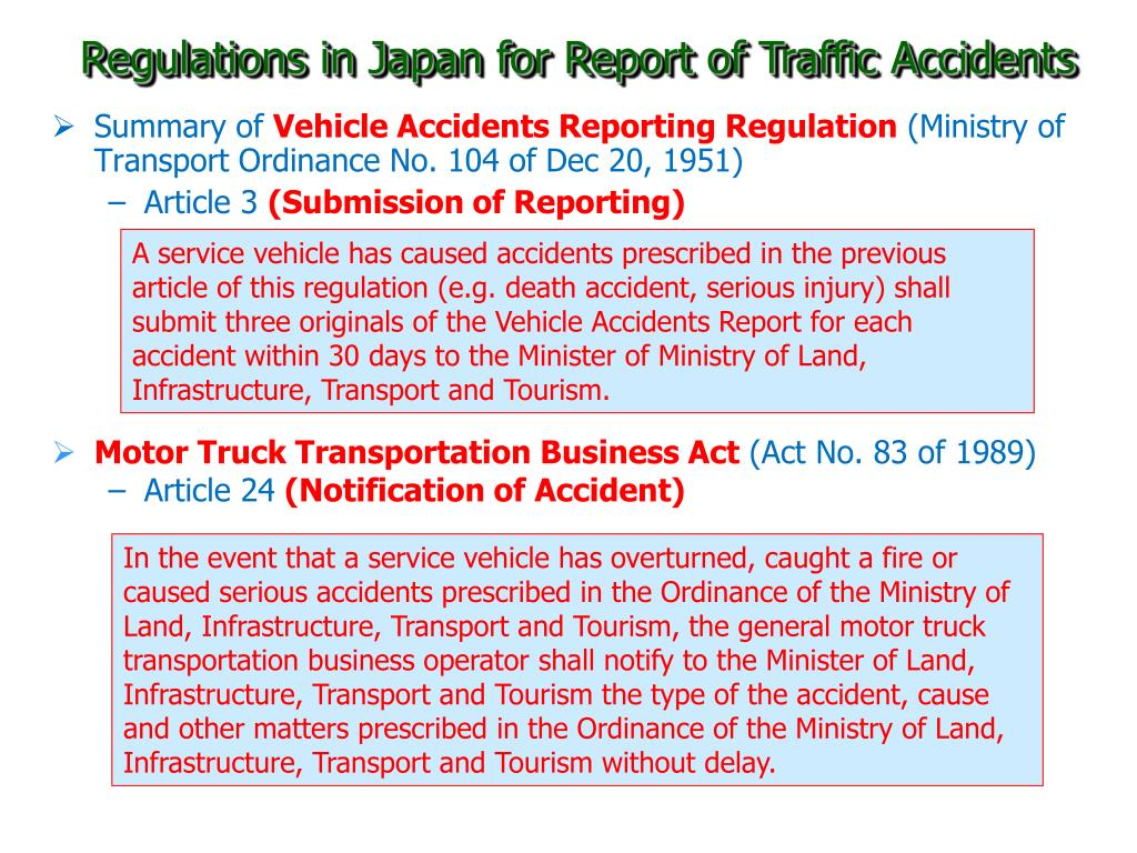 Regulations in Japan for Report of Traffic Accidents