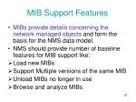 mib support features