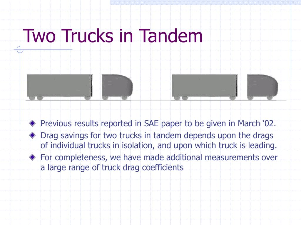 Two Trucks in Tandem