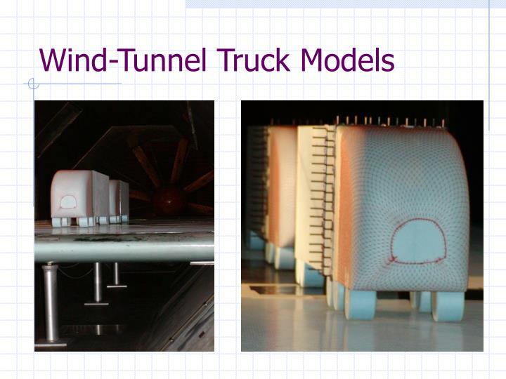 Wind tunnel truck models