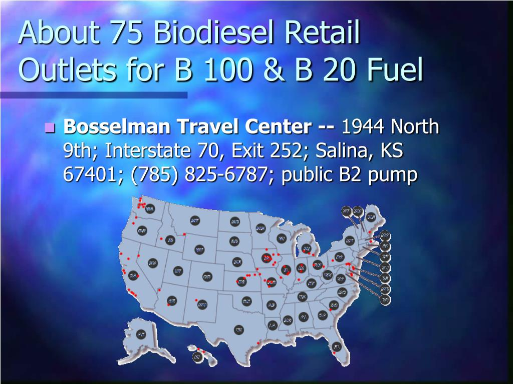 About 75 Biodiesel Retail Outlets for B 100 & B 20 Fuel