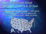 about 75 biodiesel retail outlets for b 100 b 20 fuel