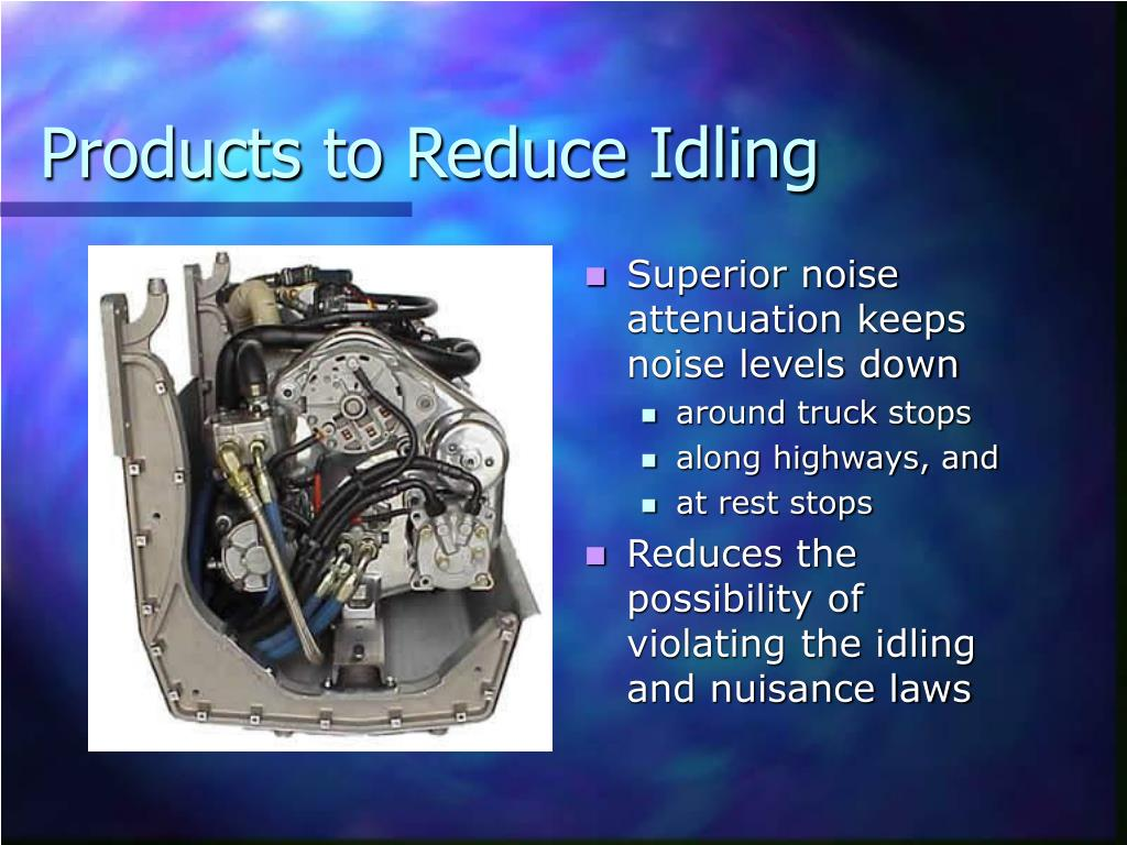Products to Reduce Idling