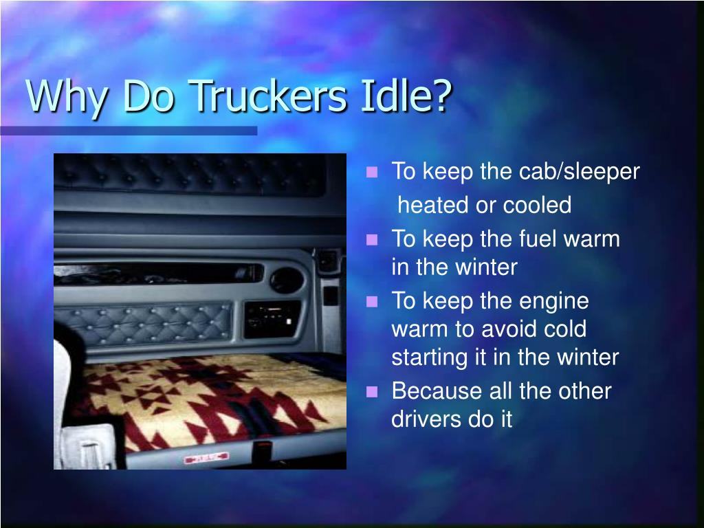 Why Do Truckers Idle?