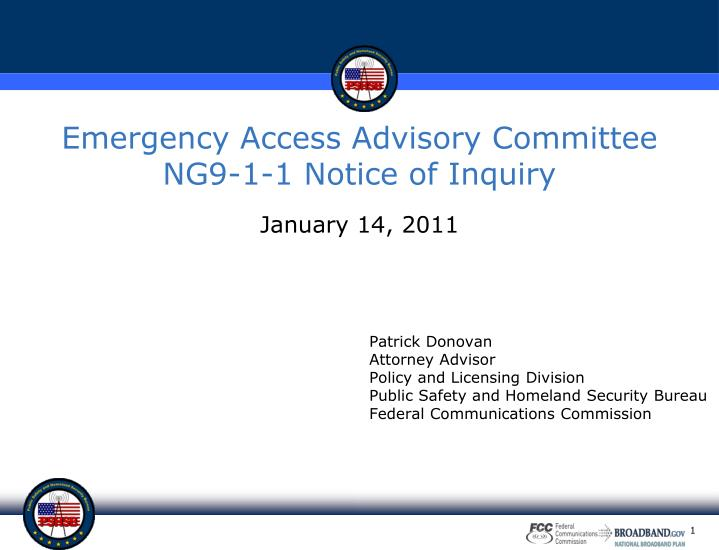Emergency access advisory committee ng9 1 1 notice of inquiry
