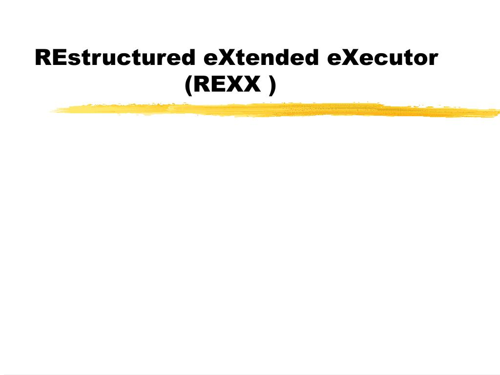 restructured extended executor rexx l.