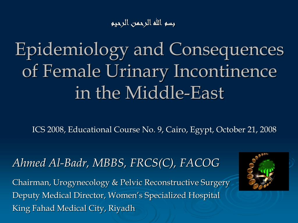 epidemiology and consequences of female urinary incontinence in the middle east l.