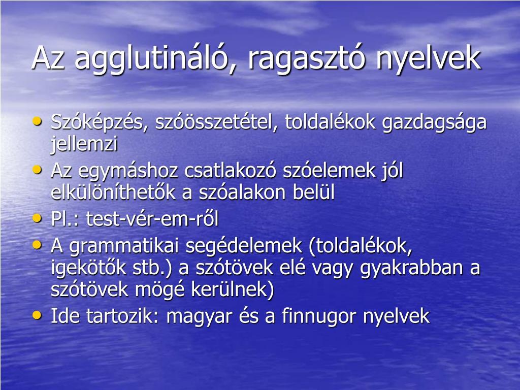 Az agglutináló, ragasztó nyelvek