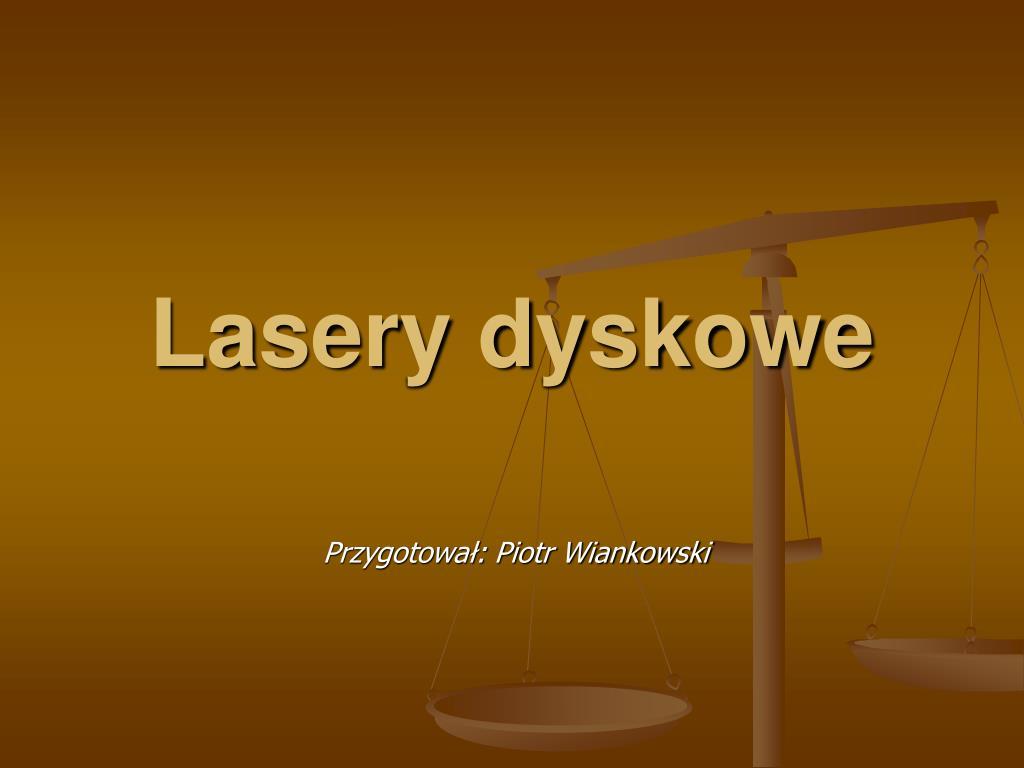 lasery dyskowe l.