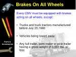 brakes on all wheels