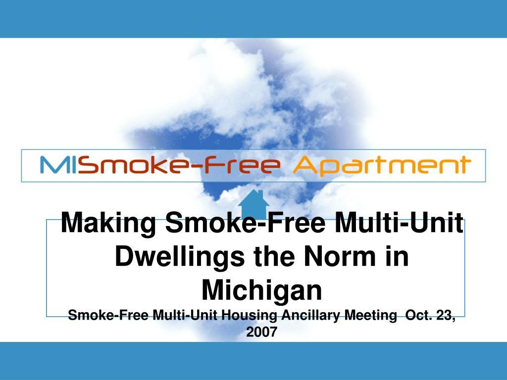 Making Smoke-Free Multi-Unit Dwellings the Norm in Michigan