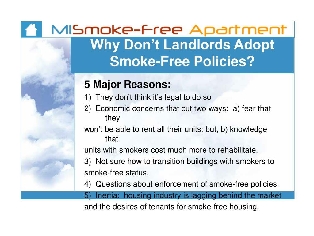 Why Don't Landlords Adopt Smoke-Free Policies?