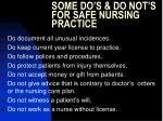some do s do not s for safe nursing practice