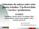 soluciones de enlaces entre entre planta estudios up down links carriers productoras