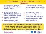 applying pacs and distributed call centres to telematics