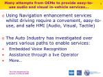 many attempts from oems to provide easy to use audio and visual in vehicle services